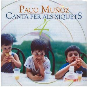 PACO MUÑOZ (CANTA PER ALS XIQUETS) Nº 4