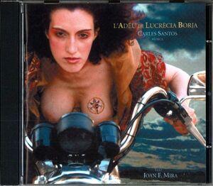 CD L'ADEU DE LUCRECIA BORGIA  - CARLES SANTOS