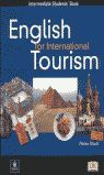 ENGLISH FOR INTERNATIONAL TOURISM .INTERMEDIATE. STUDENTS BOOK