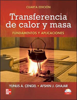 TRANSFERENCIA DE CALOR Y MASA FUNDAMENTOS Y APLICACIONES