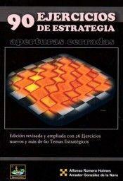 90 EJERCICIOS DE ESTRATEGIA, APERTURAS CERRADAS