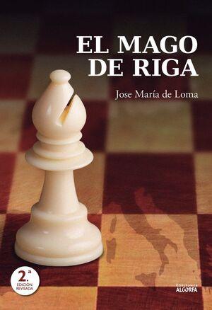EL MAGO DE RIGA. MAESTRO DEL AJEDREZ