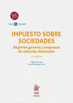 IMPUESTO SOBRE SOCIEDADES ( REGIMEN GENERAL Y EMPRESAS DE REDUCIDA DIMENSION ) 1