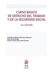 CURSO BÁSICO DE DERECHO DEL TRABAJO Y DE LA SEGURIDAD SOCIAL