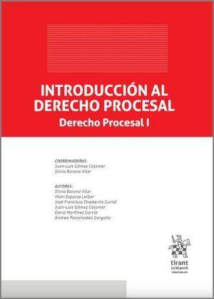 INTRODUCCION AL DERECHO PROCESAL ( DERECHO PROCESAL 1 )