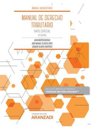 MANUAL DE DERECHO TRIBUTARIO. PARTE ESPECIAL