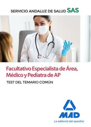 FACULTATIVO ESPECIALISTA DE ÁREA, MÉDICO Y PEDIATRA DE ATENCIÓN PRIMARIA DEL SER