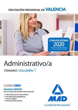ADMINISTRATIVO/A DE LA DIPUTACIÓN PROVINCIAL DE VALENCIA. TEMARIO VOLUMEN 1
