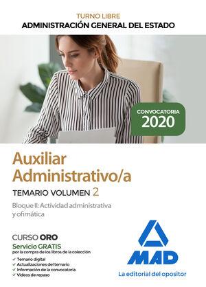 AUXILIAR ADMINISTRATIVO DE LA ADMINISTRACIÓN GENERAL DEL ESTADO. TEMARIO VOLUMEN