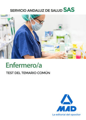 ENFERMERO/A DEL SERVICIO ANDALUZ DE SALUD. TEST DEL TEMARIO COMÚN