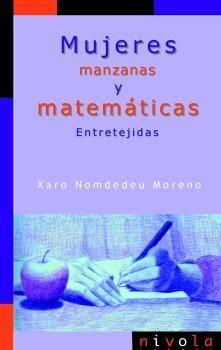 MUJERES, MANZANAS Y MATEMÁTICAS. ENTRETEJIDAS