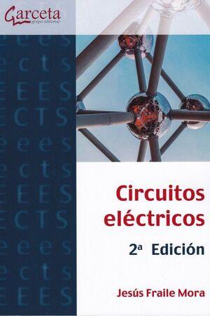 CIRCUITOS ELÉCTRICOS. 2ª EDICIÓN