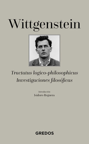 TRACTATUS LOGICO-PHILOSOPHICUS-INVESTIGACIONES FILOSÓFICAS
