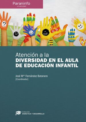 ATENCIÓN A LA DIVERSIDAD EN EL AULA DE EDUCACIÓN INFANTIL // COLECCIÓN: DIDÁCTIC