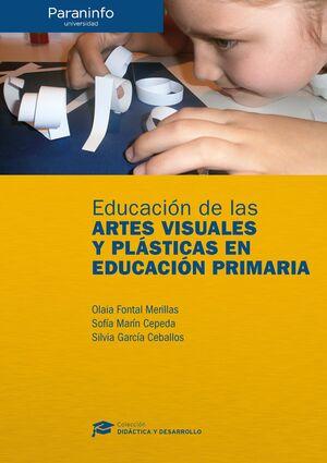 EDUCACIÓN DE LAS ARTES VISUALES Y PLÁSTICAS EN EDUCACIÓN PRIMARIA // COLECCIÓN: