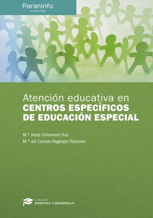 ATENCIÓN EDUCATIVA EN CENTROS ESPECÍFICOS DE EDUCACIÓN ESPECIAL // COLECCIÓN: DI