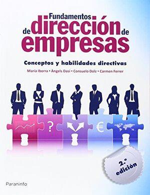 FUNDAMENTOS DE DIRECCIÓN DE EMPRESAS. CONCEPTOS Y HABILIDADES DIRECTIVAS