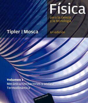 FÍSICA PARA LA CIENCIA Y LA TECNOLOGÍA I (6 ED.)