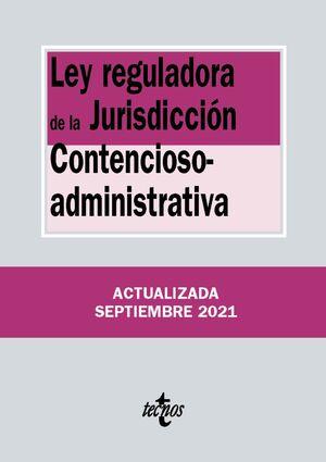 LEY REGULADORA DE LA JURISDICCIÓN CONTENCIOSO-ADMINISTRATIVA 2021