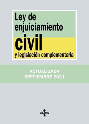 LEY DE ENJUICIAMIENTO CIVIL Y LEGISLACIÓN COMPLEMENTARIA 2021
