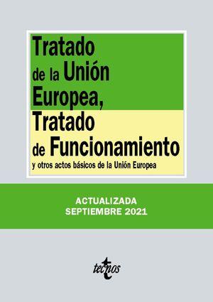 TRATADO DE LA UNIÓN EUROPEA, TRATADO DE FUNCIONAMIENTO 2021