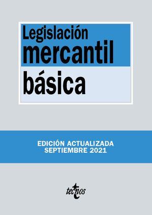 LEGISLACIÓN MERCANTIL BÁSICA 2021