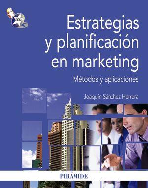 ESTRATEGIAS Y PLANIFICACIÓN EN MARKETING