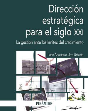 DIRECCIÓN ESTRATÉGICA PARA EL SIGLO XXI