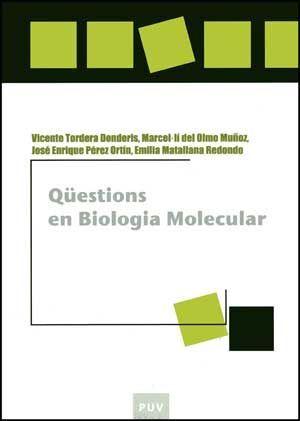 QÜESTIONS EN BIOLOGIA MOLECULAR