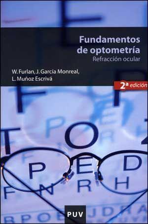 FUNDAMENTOS DE OPTOMETRÍA, 2A ED.