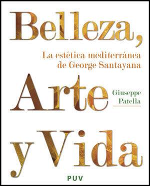 BELLEZA, ARTE Y VIDA