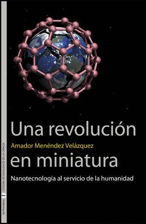 UNA REVOLUCIÓN EN MINIATURA