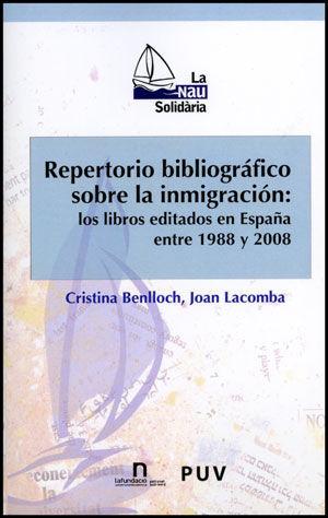 REPERTORIO BIBLIOGRÁFICO SOBRE LA INMIGRACIÓN: LOS LIBROS EDITADOS EN ESPAÑA ENT