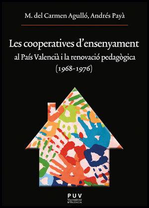 LES COOPERATIVES D'ENSENYAMENT AL PAÍS VALENCIÀ I LA RENOVACIÓ PEDAGÒGICA (1968-