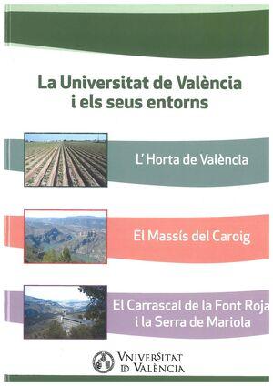 LA UNIVERSITAT DE VALÈNCIA I ELS SEUS ENTORNS