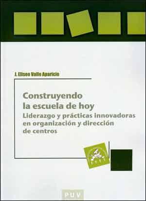CONSTRUYENDO LA ESCUELA DE HOY