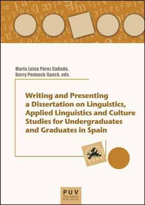 WRITING AND PRESENTING A DISSERTATION ON LINGUISTICS