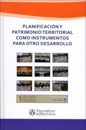 PLANIFICACIÓN Y PATRIMONIO TERRITORIAL COMO INSTRUMENTOS PARA OTRO DESARROLLO