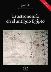 LA ASTRONOMÍA EN EL ANTIGUO EGIPTO (3A. ED.)