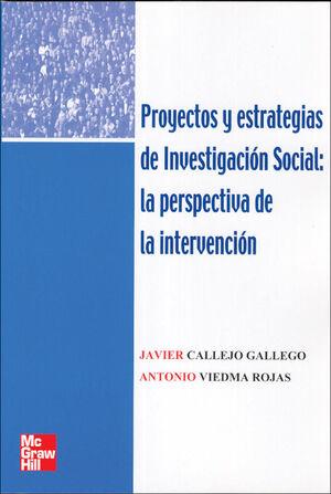 PROYECTOS Y ESTRATEGIAS DE INVESTIGACION SOCIAL