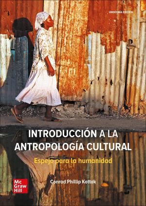 INTRODUCCIÓN A LA ANTROPOLOGÍA CULTURAL. ESPEJO PARA LA HUMANIDAD