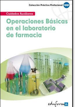 OPERACIONES BÁSICAS EN EL LABORATORIO DE FARMACIA