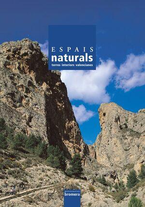 ESPAIS NATURALS. TERRES INTERIORS