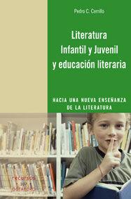 LITERATURA INFANTIL Y JUVENIL Y EDUCACIÓN LITERARIA