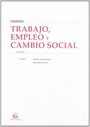 TRABAJO , EMPLEO Y CAMBIO SOCIAL
