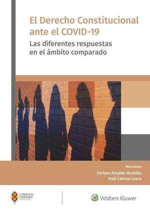 EL DERECHO CONSTITUCIONAL ANTE EL COVID-19, 1ª EDI