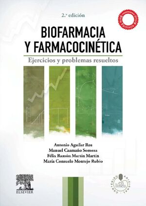 BIOFARMACIA Y FARMACOCINÉTICA (2ª ED.)