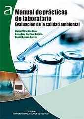 MANUAL DE PRÁCTICAS DE LABORATORIO. EVALUACIÓN DE LA CALIDAD AMBIENTA