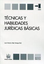 TÉCNICAS Y HABILIDADES JURÍDICAS BÁSICAS