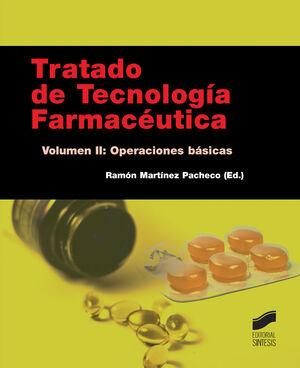 TRATADO DE TECNOLOGÍA FARMACÉUTICA. VOLUMEN II